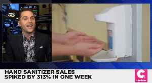 Hand Sanitizer Sales Spiked 313 Percent in Just a Week [Video]