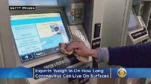How Long Does The Coronavirus Live On Surfaces? The Experts Weigh In [Video]