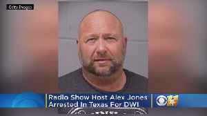 Conspiracy Theorist Alex Jones Arrested In Texas For DWI [Video]