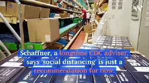 'Social Distancing' May Be Needed to Stop the Spread of Coronavirus [Video]