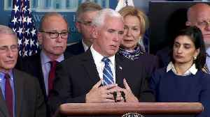 Pence outlines new coronavirus measures [Video]