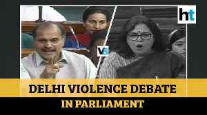Adhir Ranjan Chowdhury Vs Meenakshi Lekhi over Delhi violence in Lok Sabha [Video]