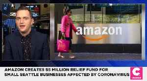 Amazon Creates $5 Million Relief Fund for Small Seattle Businesses Affected by Coronavirus [Video]