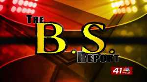 BS Report: March 11th [Video]