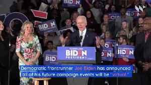 Presidential Candidates Turn to 'Virtual' Campaigns Amid Coronavirus Pandemic [Video]