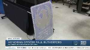Honoring Officer Paul Rutherford [Video]