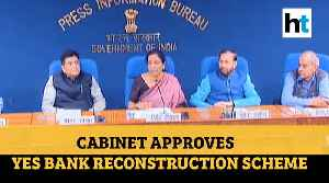 Yes Bank crisis: Sitharaman gives details of RBI proposed reconstruction scheme [Video]