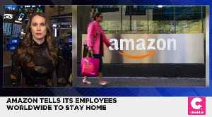Amazon Tells Employees Worldwide to Work From Home [Video]