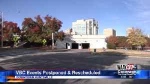 VBC Events Postponed & Rescheduled [Video]