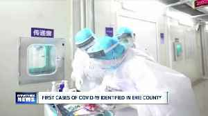 Erie County navigates first COVID-19 cases [Video]
