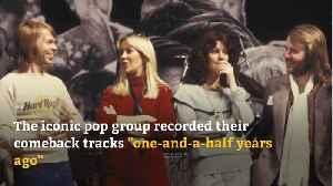 ABBA's comeback tracks were recorded in 2018 [Video]