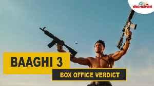 Box Office Verdict   Baaghi 3   #TutejaTalks [Video]