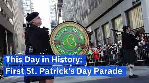 This Day in History: First St. Patrick's Day Parade [Video]