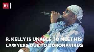 R. Kelly Has Coronavirus Problems [Video]