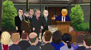 Our Cartoon President Season 3 Clip - Cartoon Donald Trump Starts a G-7 for Ruthless Dictators [Video]
