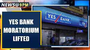 Yes Bank moratorium lifted, banking operations resume | Oneindia News [Video]