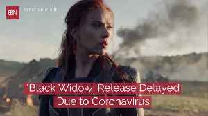 'Black Widow' On Hold [Video]