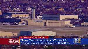 News video: Midway Airport Control Tower Closed After 3 Workers Test Positive For COVID-19