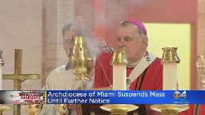 News video: Archdiocese Of Miami Suspends Mass Until Further Notice