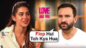Saif Ali Khan REACTS To Sara Ali Khan's Love Aaj Kal FAILURE With Kartik Aaryan [Video]