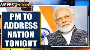 Prime Minister Modi to address nation at 8 PM on COVID-19 battle | Oneindia News [Video]