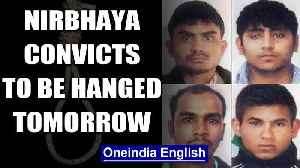 Nirbhaya Case: All 4 convicts to be hanged tomorrow at 5:30 am | Oneindia [Video]