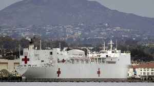 Navy Hospital Ships Won't Be Ready To Respond To Coronavirus For Weeks [Video]