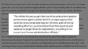 Report: White House Sought To Use Migrant Children Data For Deportation Enforcement [Video]