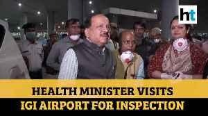 Union Health Minister Visits Delhi's Igi Airport [Video]
