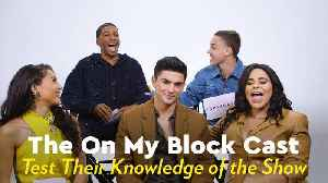 Watch the On My Block Cast Quiz Each Other on Their Knowledge of the Series [Video]