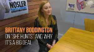 "Brittany Boddington Explains the Importance of ""She Hunts"" [Video]"