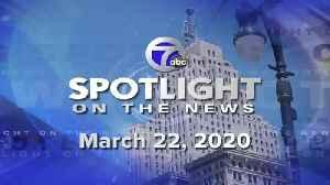Spotlight for 3-22-2020 [Video]