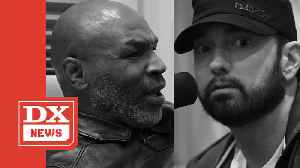 Eminem Unsure How To React After Mike Tyson Calls Him The 'N-Word' [Video]