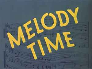 Disney's Melody Time movie song - Melody Time [Video]