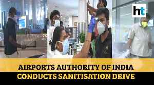 Watch: Airports Authority of India conducts sanitisation drive at airports across India [Video]