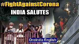 India fights Coronavirus: Special report on how India expresses gratitude towards Corona warriors [Video]