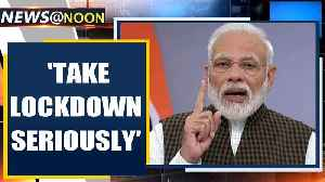 PM Modi urges Indians to take lockdown seriously as people defy orders| Oneindia News [Video]