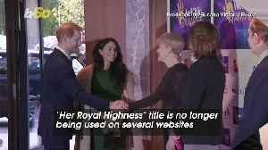 Meghan Markle No Longer Listed as HRH on Several Websites [Video]