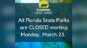 Florida State Parks closed to the public effective Monday [Video]