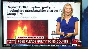 PG&E pleas guilty [Video]