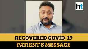 News video: 'Please, please, please...': Watch recovered Coronavirus patient's message