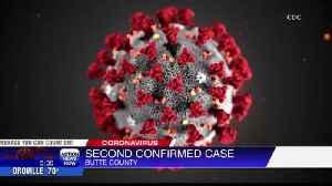 Second coronavirus case in Butte County [Video]
