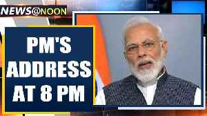 PM Modi to address the nation at 8 PM amid COVID-19 lockdown | Oneindia News [Video]