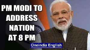 Coronavirus outbreak: PM Modi to again adress the nation at 8 PM tonight | Oneindia News [Video]