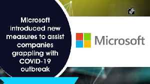 Microsoft to prioritise cloud capacity for critical users [Video]