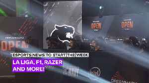 Esports news to start the week: La Liga, F1, Razer and more! [Video]