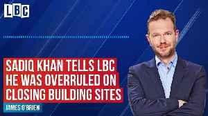 Sadiq Khan reveals he was overruled about building sites by Boris Johnson [Video]