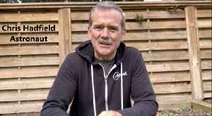 Astronaut Chris Hadfield Gives Self-Isolation Advice in New Video [Video]