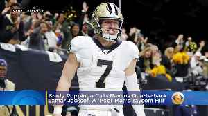 Lamar Jackson Fans Are Mad After Brady Poppinga Says He's The 'Poor Man's Taysom Hill' [Video]