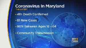 Fourth Coronavirus Death Reported In Maryland [Video]